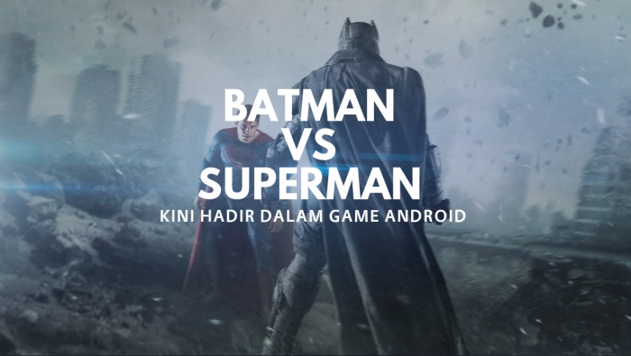 Batman V Superman Kini Hadir DalamGame