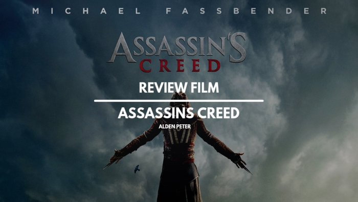 Review Film Assassin's Creed – Confused but stillMasterpiece