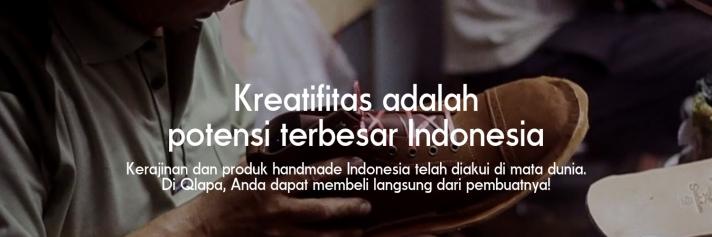 Kreatifitasadalah potensiterbesarIndonesia. Kerajinan dan produk handmade Indonesia telah diakui di mata dunia Di Qlapa, Anda dapat membeli langsung dari pembuatnya!